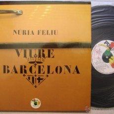 Discos de vinilo: NURIA FELIU VIURE A BARCELONA LP ORIGINAL PROMO PUPUT 78 @ EDICION COMPLETA @ ABSOLUTAMEN A ESTRENAR. Lote 40389108