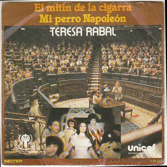 TERESA RABAL - EL MITÍN DE LA CIGARRA - MI PERRO NAPOLEÓN, EDITADO POR BELTER EN 1979 (Música - Discos - Singles Vinilo - Música Infantil)