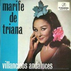 Discos de vinilo: MARIFE DE TRIANA EP SELLO COLUMBIA AÑO 1967. Lote 40391067