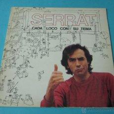 Discos de vinilo: JOAN MANUEL SERRAT. CADA LOCO CON SU TEMA. Lote 40397974