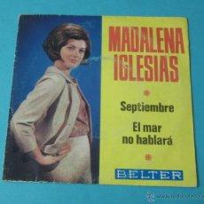 Discos de vinilo: MADALENA IGLESIAS. SEPTIEMBRE. EL MAR NO HABLARÁ. BELTER. Lote 40398450