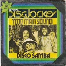 Discos de vinilo: TWO MAN SOUND, DISCO SAMBA MEDLEY, BRAZIL O BRAZIL. EDITADO POR CAPITOL EN 1978. Lote 40400732