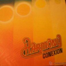 Discos de vinilo: HARMONY CONEXION. Lote 40407236