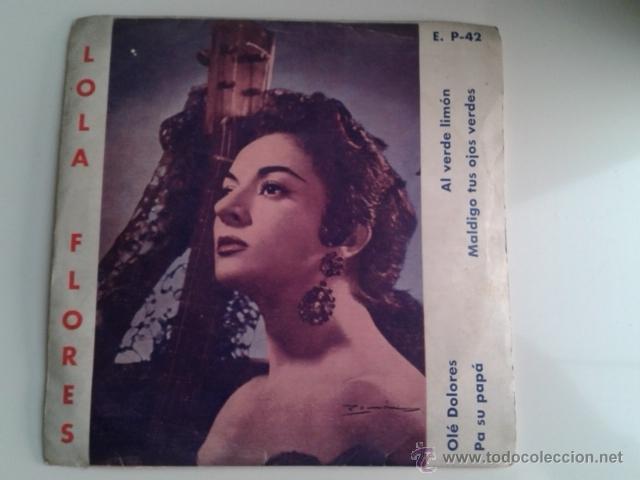 LOLA FLORES - OLÉ DOLORES / AL VERDE LIMÓN +2 EP ALHAMBRA VENEVOX E P-42 VENEZUELA MEGA RARO (Música - Discos de Vinilo - EPs - Flamenco, Canción española y Cuplé)