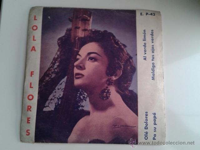 Discos de vinilo: Lola Flores - Olé Dolores / Al Verde Limón +2 EP ALHAMBRA VENEVOX E P-42 Venezuela MEGA RARO - Foto 3 - 40410215