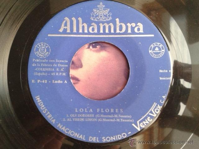 Discos de vinilo: Lola Flores - Olé Dolores / Al Verde Limón +2 EP ALHAMBRA VENEVOX E P-42 Venezuela MEGA RARO - Foto 9 - 40410215
