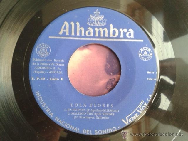 Discos de vinilo: Lola Flores - Olé Dolores / Al Verde Limón +2 EP ALHAMBRA VENEVOX E P-42 Venezuela MEGA RARO - Foto 10 - 40410215