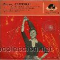 Discos de vinilo: CATERINA VALENTE EP SELLO POLYDOR AÑO 1960 . Lote 40410678