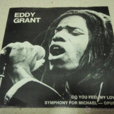 Discos de vinilo: EDDY GRANT ( DO YOU FEEL MY LOVE - SYMPHONY FOR MICHAEL-OPUS 2 ) 1980-SWEDEN SINGLE45 ICE RECORD. Lote 40418062