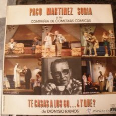 Discos de vinilo: PACO MARTINEZ SORIA Y SU COMPAÑIA. Lote 40422580