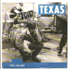Discos de vinilo: SINGLE TEXAS – THRILL HAS GONE/NOWHERE LEFT TO HIDE - ALEMANIA. Lote 40426266