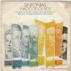 Discos de vinilo: WALDO DE LOS RIOS, SINFONIAS: MOZART: SINFONIA Nº 40 EN SOL MENOR K 550 Y BRAHMAS: 3ª SINFONIA EN FA. Lote 40426716