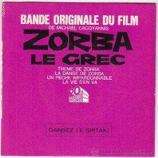 Discos de vinilo: ZORBA EL GRIEGO, BANDA SONORA ORIGINAL DE LA PELICULA, SINGLE DEL SELLO 20 CENTURY FOX DEL AÑO 1965. Lote 40426885