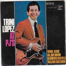Discos de vinilo: TRINI LOPEZ: VERDE, VERDE. AH, BUENO. SIQUIERES SE FELIZ. VIAJER, EDITADO POR HISPAVOX EN 1964. Lote 40427046