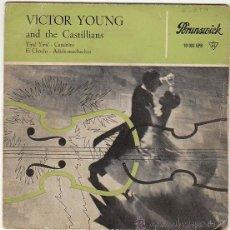 Discos de vinilo: VICTOR YOUNG AND THE CASTILLIANS - YIRA! YIRA! / CAMINITO / EL CHOCLO / ADIOSS MUCHACHOS, AÑO 1960. Lote 40427564