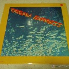 Discos de vinilo: DREAM EXPRESS ( DREAM EXPRESS ) CALIFORNIA-USA 1979 LP33 MCA RECORDS. Lote 40432032