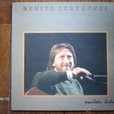 Discos de vinilo: BENITO LERTXUNDI - MAULEKO BIDEAN . Lote 40436168