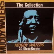 Discos de vinilo: MUDDY WATERS - THE COLLECTION ITALY - DEJA VU - 1987. Lote 40449157