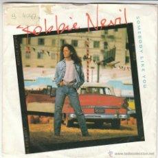 Discos de vinilo: ROBBIE NEVIL - SOMEBODY LIKE YOU - CAN I COUNT ON YOU, EDITADO POR EMI USA EN 1989. Lote 40451196