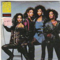 Discos de vinilo: SISTER SLEDGE - FRANKIE - HOLD OUT POPPY, EDITADO POR ATLANTIC EN 1985. Lote 40451343