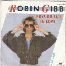 Discos de vinilo: ROBIN GIBB - BOYS DO FALL IN LOVE / DIAMONDS, EDITADO POR POLYDIOR EN 1984. Lote 40467351