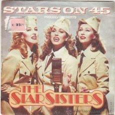 Discos de vinilo: THE SRATS SISTERS, STARS OPN 45, EDITADO POR CNR EN 1983. Lote 40467385