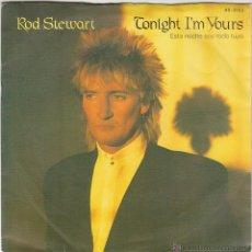 Discos de vinilo: ROD STEWART - TONIGHT I'M YOURSSONNY, EDITADO POR WARNER BROSS EN 1981. Lote 40467451