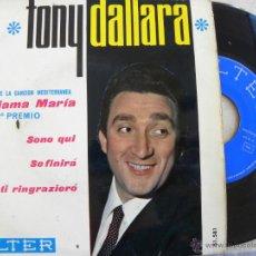 Discos de vinilo: TONY DALLARA -EP 1965. Lote 40484172