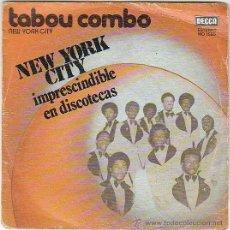 Discos de vinilo: TABOU COMBO - NEW YORK CITY, DECCA 1975. Lote 40485241