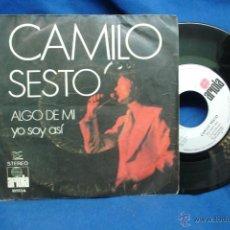 Disques de vinyle: - CAMILO SESTO - ALGO DE MI/ YO SOY ASI - ARIOLA 1972. Lote 40487271