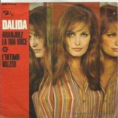 Discos de vinilo: DALIDA SINGLE SELLO BARCLAN EDITADO ITALIA . Lote 40488223