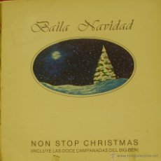 Discos de vinilo: BAILA NAVIDAD NON STOP CHRISTMAS LP VINILO 1988 SPAIN. Lote 40498874