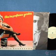 Discos de vinilo: ORQUESTA MONDRAGON ELLOS LAS PREFIEREN GORDAS LP VINILO. Lote 40500813