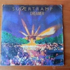 Discos de vinilo: DREAMER. YOU STARTED LAUGHING - SUPERTRAMP. Lote 35328762