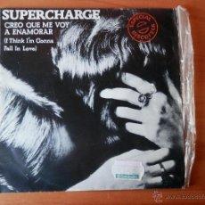 Discos de vinilo: CREO QUE ME VOY A ENAMORAR (II PARTES) - SUPERCHARGE. Lote 35328856