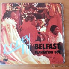 Discos de vinilo: BELFAST. PLANTATION BOY - BONEY M.. Lote 35329378