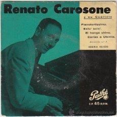 Discos de vinilo: RENATO CAROSONE PIANO FORTISIMO Y OTRAS, SINGLE DE PATHÉ SIN FECHA, AÑOS 50. Lote 40502314