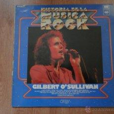 Discos de vinilo: GILBERT O'SULLIVAN. HISTORIA DE LA MÚSICA ROCK, Nº 88 - GILBERT O'SULLIVAN. Lote 35531608