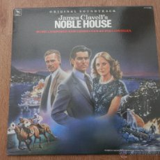 Discos de vinilo: NOBLE HOUSE. ORIGINAL SOUNDTRACK - MUSIC COMPOSED AND CONDUCTED BY PAUL CHIHARA. Lote 35727084