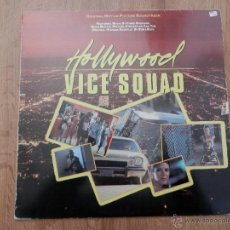 Discos de vinilo: HOLLYWOOD VICE SQUAD. ORIGINAL MOTION PICTURE SOUNDTRACK - FEATURING MUSIC BY CHRIS SPEDDING. Lote 35727518