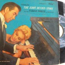Discos de vinilo: TYRONE POWER - KIM NOVAK (THE EDDY DUCHIN STORY) -EP. Lote 40513439