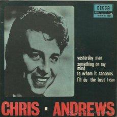 Discos de vinilo: CHIRIS ANDREWS EP SELLO DECCA AÑO 1966. Lote 40529489