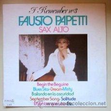 Discos de vinilo: FAUSTO PAPETTI - I REMEMBER Nº 3 - 1976. Lote 40542267