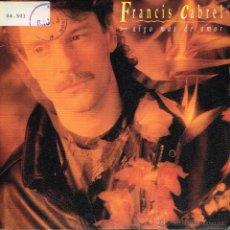 Disques de vinyle: FRANCIS CABREL - ALGO MÁS DE AMOR - SINGLE 1990 - PROMO. Lote 273922853