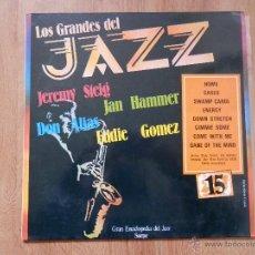Disques de vinyle: LOS GRANDES DEL JAZZ. GRAN ENCICLOPEDIA DEL JAZZ. Nº 15 - JEREMY STEIG. JAN HAMMER. DON ALIAS. EDDIE. Lote 36136668