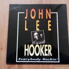 Discos de vinilo: EVERYBODY ROCKIN' - JOHN LEE HOOKER. Lote 36137388