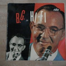 Discos de vinilo: B.G. IN HI-FI - BENNY GOODMAN , HIS ORCHESTRA, AND HIS COMBOS. Lote 36140475