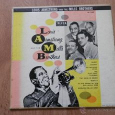 Discos de vinilo: LOUIS ARMSTRONG AND THE MILLS BROTHERS - LOUIS ARMSTRONG AND THE MILLS BROTHERS. Lote 36328207