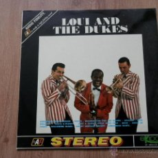 Discos de vinilo: LOUI AND THE DUKES - LOUIS ARMSTRONG. Lote 36328398