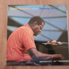 Discos de vinilo: OSCAR PETERSON PLAYS JEROME KERN - OSCAR PETERSON PLAYS JEROME KERN. Lote 36329726
